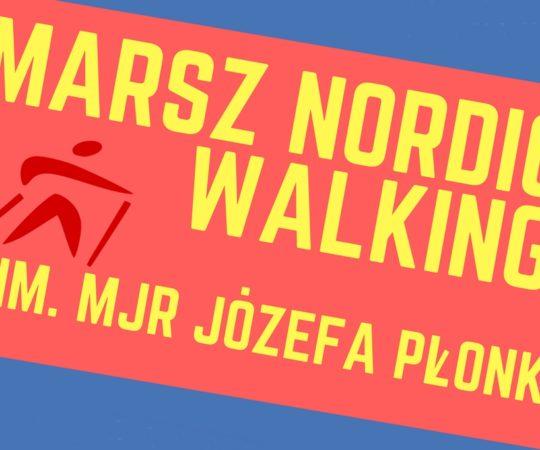 Marsz Nordic Walking im. mjr Józefa Płonki