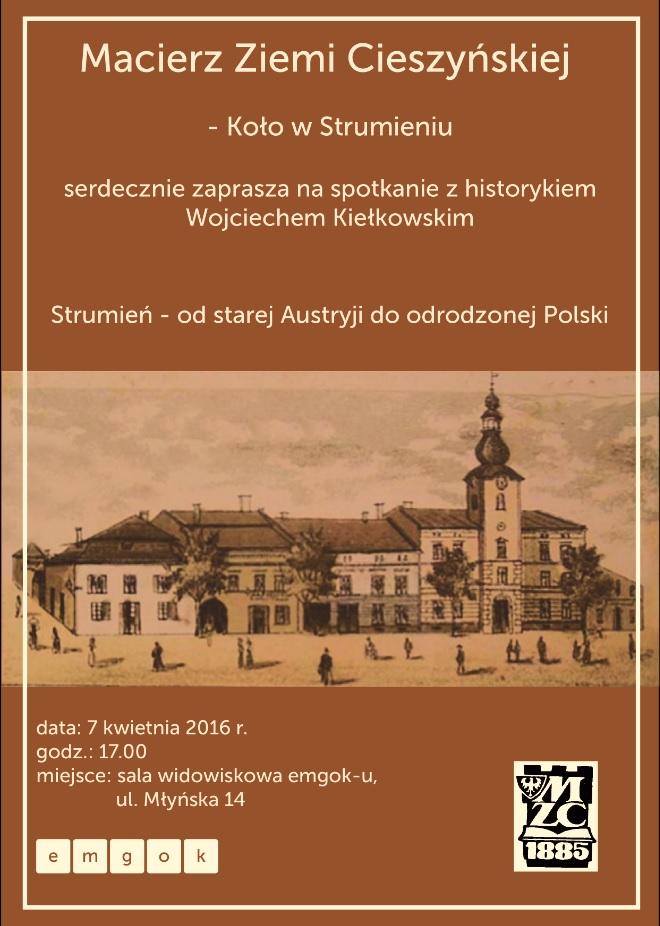 Strumień – od starej Austryji do odrodzonej Polski