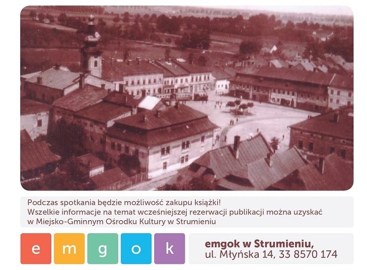 """Zapraszamy na spotkanie promocyjne książki """"Strumień w latach 1918-1945"""""""