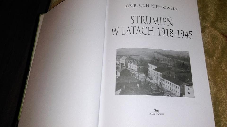 """""""Strumień w latach 1918-1945″  – kilka słów o książce Wojciecha Kielkowskiego"""