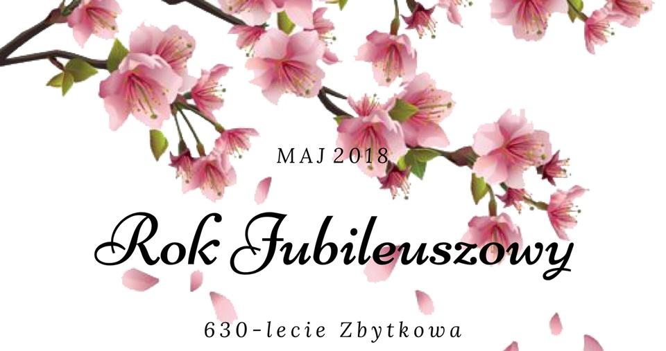 Jubileusz 630-lecia Zbytkowa – majowe wydarzenia